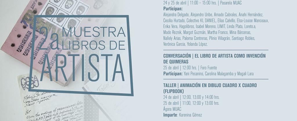 Santiago Robles, MUAC, UNAM, Arte contemporáneo, Contemporary art, Museo Universitario de Arte Contemporáneo, Libro de artista, Libro-arte, 2a Muestra de libros de artista, Invitación