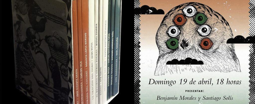 Santiago Robles, Malpaís Ediciones, Poesía por Primavera 4, Poesía, Hostería La Bota, Mantarraya Ediciones, Centro Histórico, Archivo Negro de la Poesía Mexicana