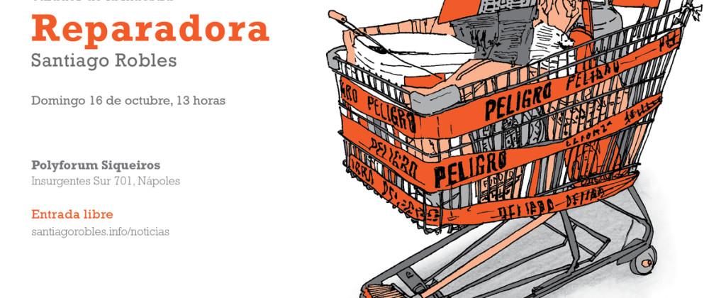 Santiago Robles, Reparadora, Polyforum Siqueiros, Exposición, Exhibition, Arte, Arte visual, Arte contemporáneo, Cierre, Art, Visual Art, Contemporary Art, Intervention, Close
