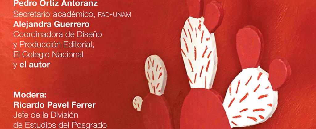 SantiagoRobles, Libro, Arte, ArtBook, Presentacion, FAD, UNAM, PedroOrtizAntoranz, ChristianBarragan, Migracion, ContemporaryArt, ArteVisual, VisualArt, Graphic, Grafica, Print,