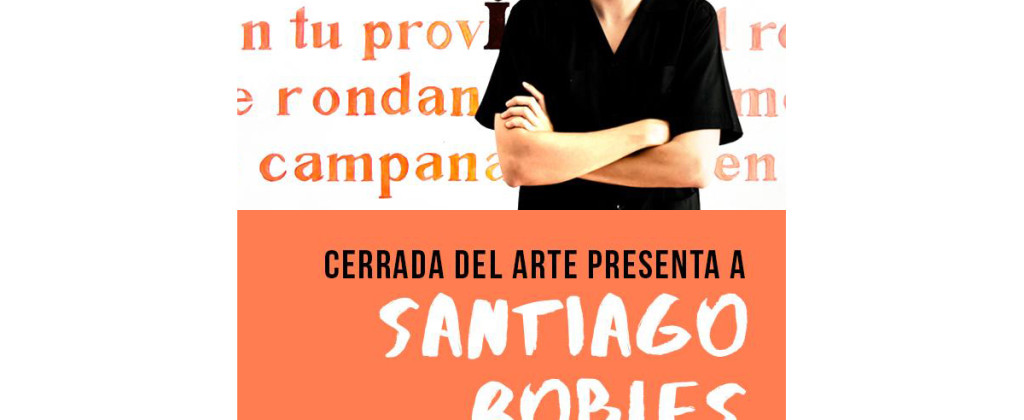 SantiagoRobles, Art, ContemporaryArt, ArteContemporaneo, Graphic, Grafica, Painting, VisualArt, ArteVisual, ChristianBarragan, CerradadelArte, TonyPliego, Cluny, SanAngel