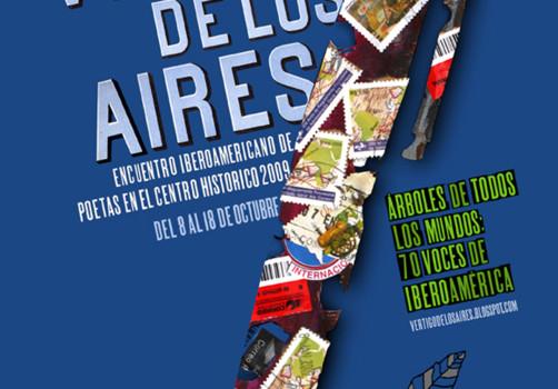 Santiago Robles, Diseño, Diseño de cartel, Ilustración, Design, Poster Design, Illustration, Vértigo de los Aires, Encuentro Iberoamericano de los Poetas en el Centro Histórico, 2009