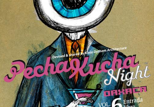 Santiago Robles, Diseño, Diseño de cartel, Ilustración, Design, Poster Design, Illustration, Pecha Kucha Night, Instituto Cultural Oaxaca, Fundación Harp Helú, Casa de la Ciudad, Oaxaca, 2010