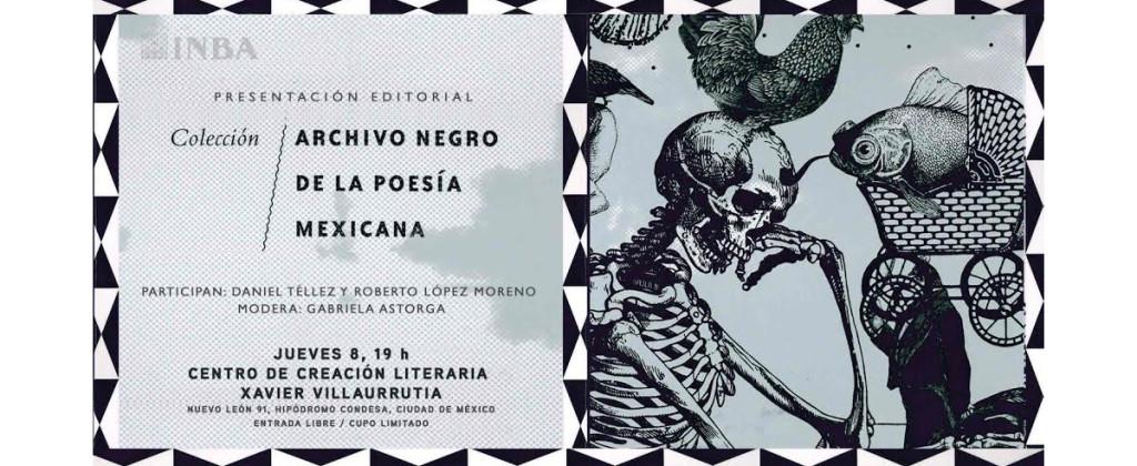 Santiago Robles, Malpaís Ediciones, Poesía, Poesía Mexicana, Archivo Negro de la Poesía Mexicana, Xavier Villaurrutia