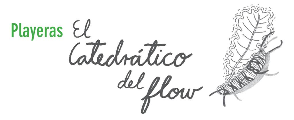 Santiago Robles, playera, playeras, t-shirt, El Catedrático del Flow, Gráfica, Graphic, Drawing, Dibujo, Serigrafía, Silkscreen, Color, Moda, Fashion