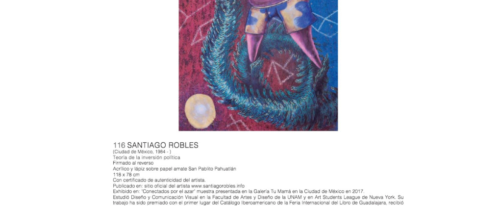 SantiagoRobles, Morton, Subastas, ArteContemporaneo, Pintura, Grafica, TeoriadelaInversionPolitica