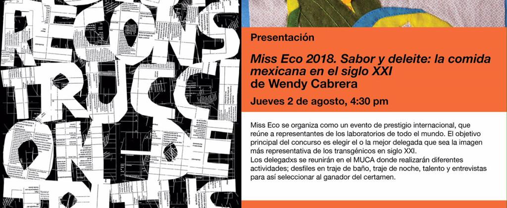 SantiagoRobles, Autoconstruccion, AbrahamCruzvillegas, MUCA, WendyCabrera, DianaCantarey, Art, Arte, ContemporaryArt, Transgenic, Transgenicos, ContemporaryArt