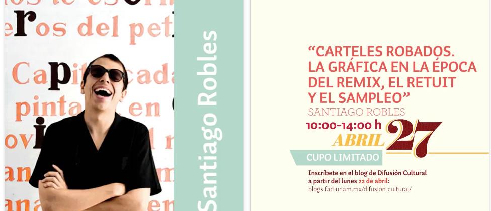 SantiagoRobles, Workshop, Taller, Grafica, FAD, UNAM, Design,