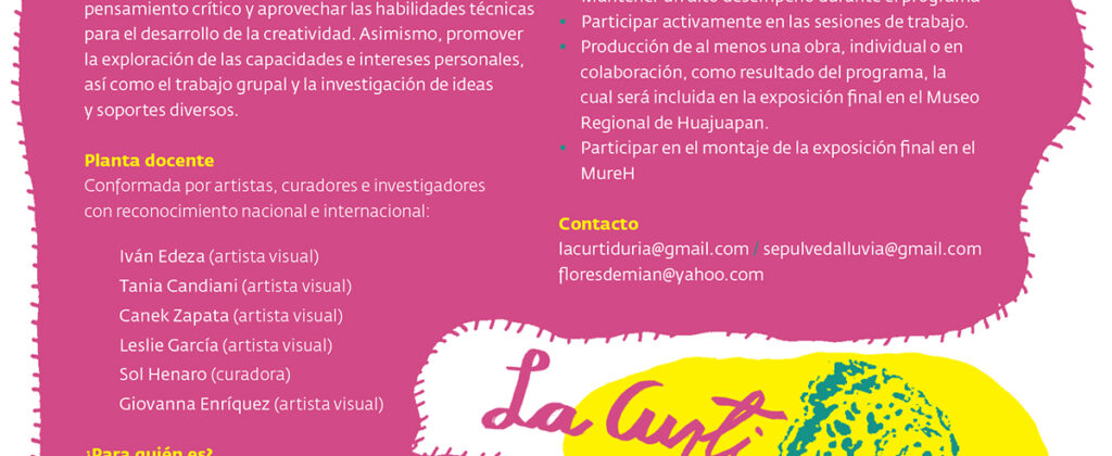 SantiagoRobles, Curtiduria, Oaxaca, TaniaCandiani, SolHenaro, Arte, Programa, Educacion, Huajupan, Oaxaca, ContemporaryArt